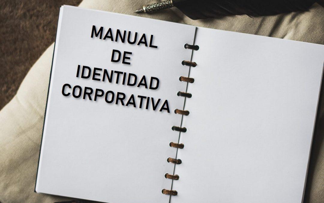 Por qué necesitas un MANUAL DE IDENTIDAD CORPORATIVA
